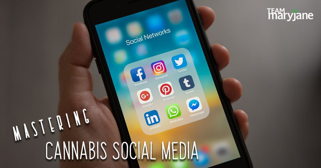 How to master social media in the cannabis industry
