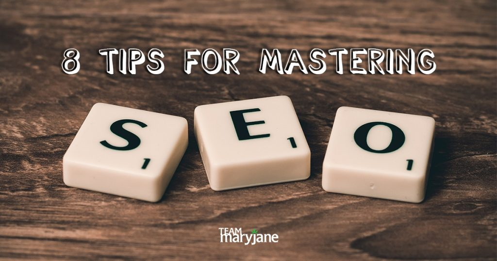 8 Tips for Mastering Cannabis SEO