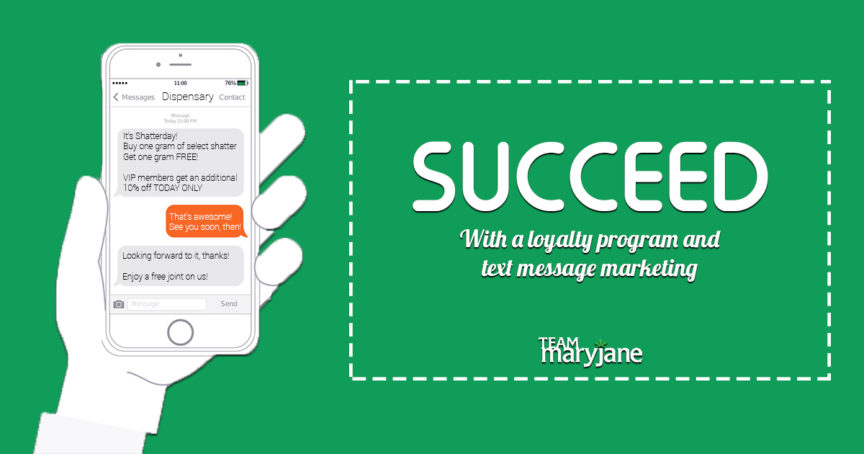SMS Dispensary Marketing with a Loyalty Program