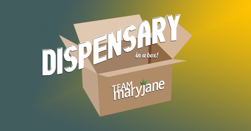 Dispensary in a Box FAQ | Team Maryjane